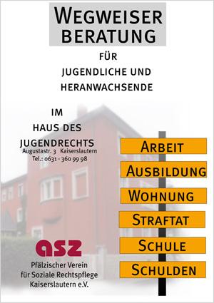 Haus des Jugendrechts, Wegweiser, ASZ
